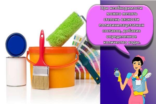 При необходимости можно менять степень вязкости поливинилацетатных составов, добавив определенное количество воды.